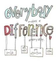 Everyone Can Make A Difference