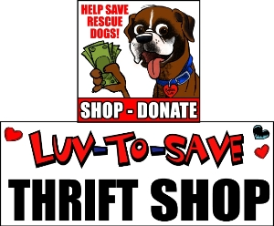 Boxer Luv Rescue / Luv-To-Save Thrift Shop