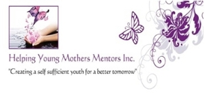 Helping Young Mothers Mentor Inc.
