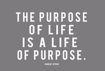 Live your Life with Purpose!
